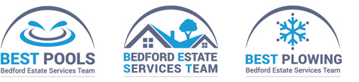 You deserve the BEST:  Bedford Estate Services Team:  BEST Pools:  BEST Plowing